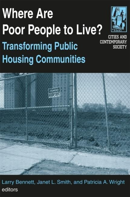 Where Are Poor People to Live?: Transforming Public Housing Communities: Transforming Public Housing Communities als Buch
