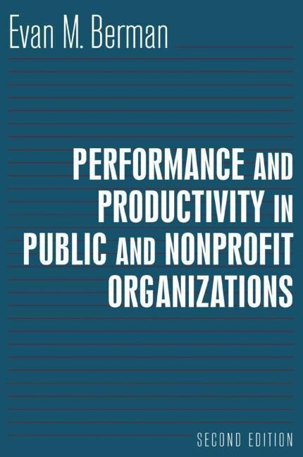 Performance and Productivity in Public and Nonprofit Organizations als Buch