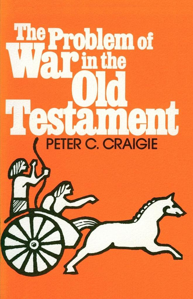 The Problem of War in the Old Testament als Taschenbuch