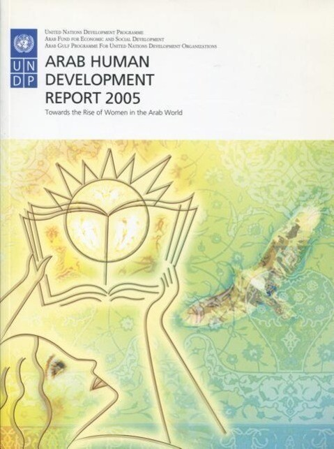 Arab Human Development Report 2005: Towards the Rise of Women in the Arab World als Taschenbuch