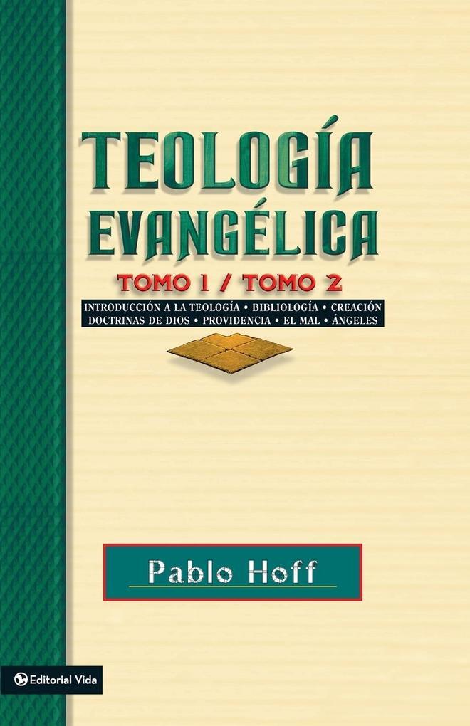 Teologia Evangelica Tomo 1 / Tomo 2 als Taschenbuch