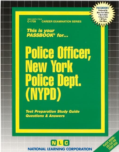 Police Officer, New York Police Dept. (NYPD): Test Preparation Study Guide, Questions & Answers als Taschenbuch