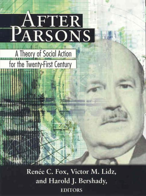 After Parsons: A Theory of Social Action for the Twenty-First Century als Buch