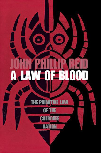 A Law of Blood: The Primitive Law of the Cherokee Nation als Taschenbuch