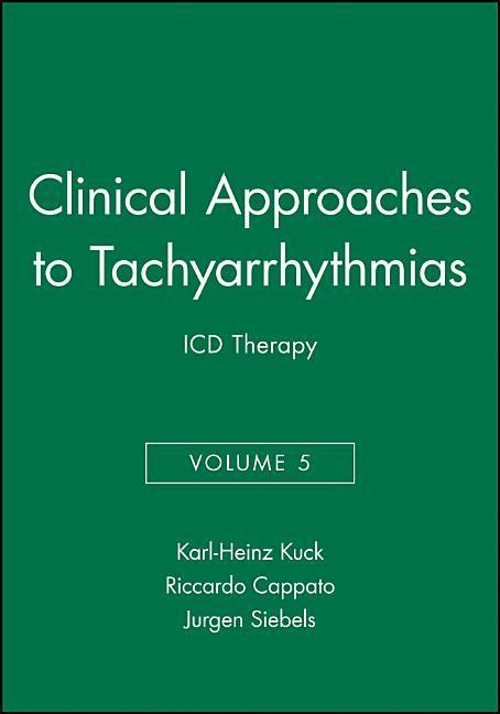 Clinical Approaches to Tachyarrhythmias, ICD Therapy als Taschenbuch