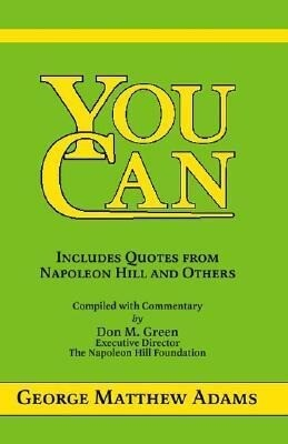 You Can: A Collection of Brief Talks on the Most Important Topic in the World -- Your Success als Taschenbuch