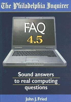 FAQ 4.5 Sound Answers to Real Computing Questions als Taschenbuch