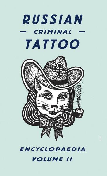 Russian Criminal Tattoo Encyclopaedia Volume II als Buch