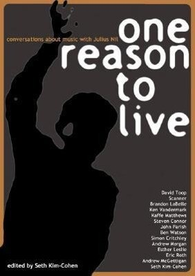 One Reason to Live: Conversations about Music with Julius Nil als Taschenbuch