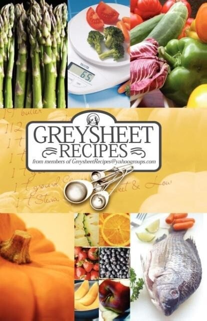 Greysheet Recipes Cookbook Greysheet Recipes Collection from Members of Greysheet Recipes Greysheet Recipes als Taschenbuch