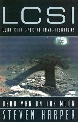Dead Man on the Moon: A Luna City Special Investigations Novel als Taschenbuch