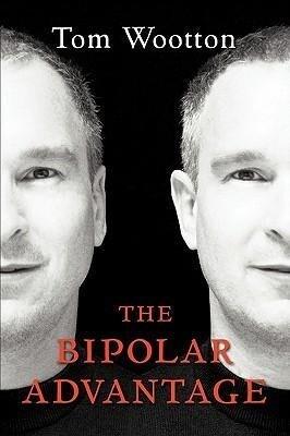 The Bipolar Advantage als Taschenbuch