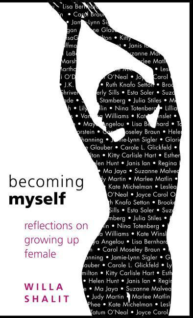 Becoming Myself: Reflections on Growing Up Female als Buch