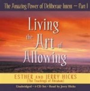 The Amazing Power Of Deliberate Intent Part 1 als Hörbuch