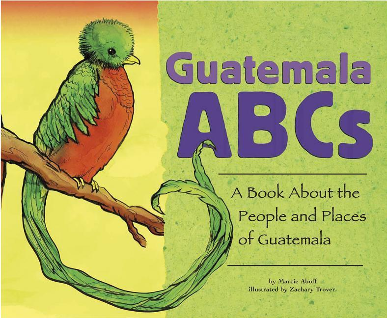 Guatemala ABCs: A Book about the People and Places of Guatemala als Buch