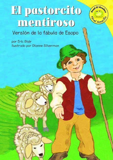 El Pastorcito Mentiroso: Versión de la Fábula de Esopo als Buch