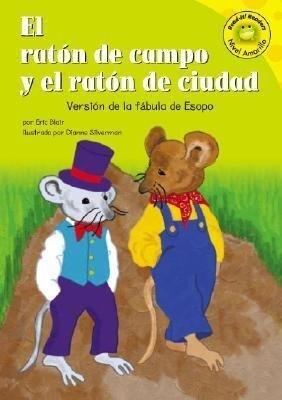 El Raton de Campo y El Raton de Ciudad: Versión de la Fábula de Esopo als Buch