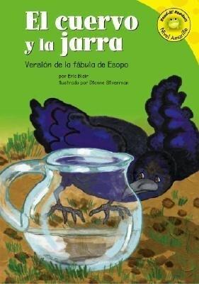 El Cuervo y La Jarra: Versión de la Fábula de Esopo als Buch