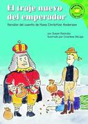 El Traje Nuevo del Emperador: Version del Cuento de Hans Christian Anderson = The Emperor's New Clothes