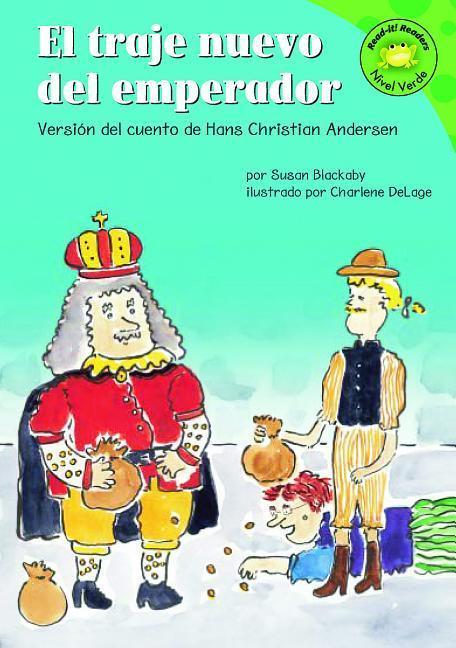 El Traje Nuevo del Emperador: Version del Cuento de Hans Christian Anderson = The Emperor's New Clothes als Buch