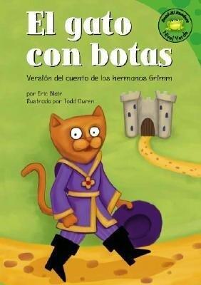 El Gato Con Botas: Versin del Cuento de Los Hermanos Grimm als Buch