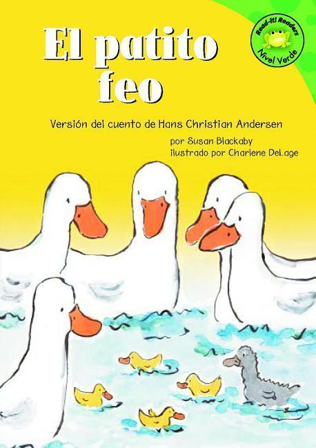 El Patito Feo: Versión del Cuento de Hans Christian Anderson als Buch