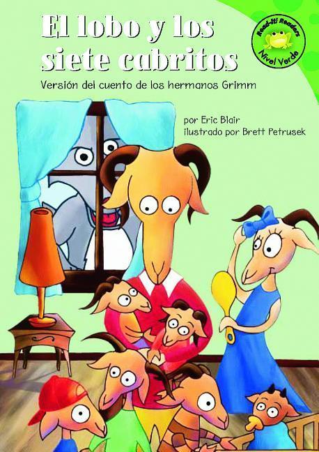 El Lobo y Los Siete Cabritos: Versión del Cuento de Los Hermanos Grimm als Buch