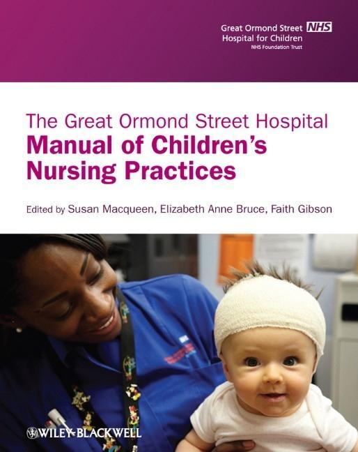 The Great Ormond Street Hospital Manual of Children's Nursing Practices als Buch