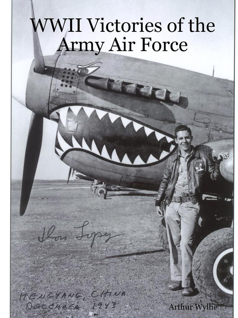 WWII Victories of the Army Air Force als Taschenbuch