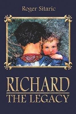 Richard: The Legacy als Taschenbuch