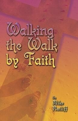 Walking the Walk by Faith als Taschenbuch