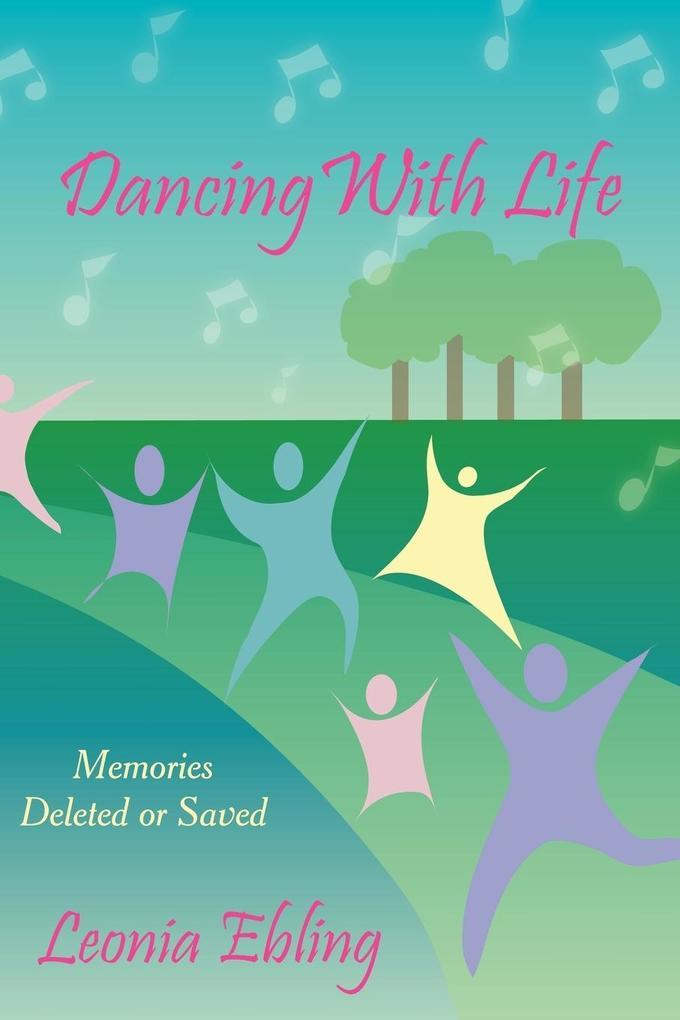 Dancing with Life als Taschenbuch