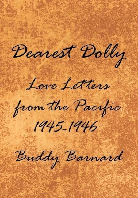 Dearest Dolly: Love Letters from the Pacific 1945-1946 als Buch