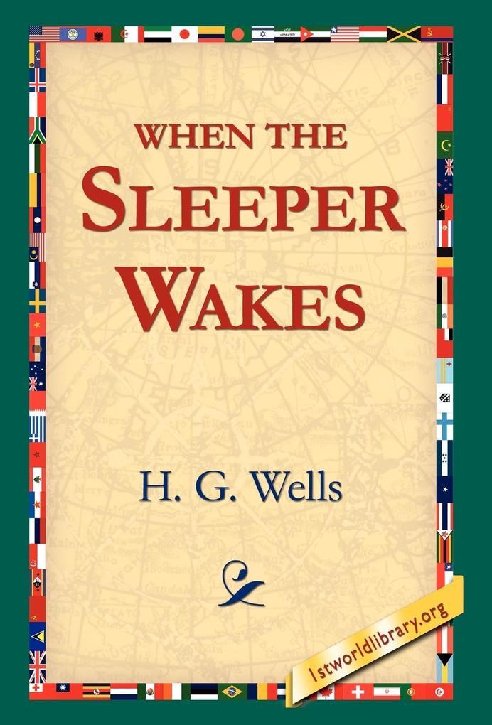 When the Sleeper Wakes als Buch