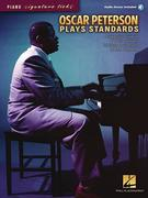 Oscar Peterson Plays Standards [With CD]