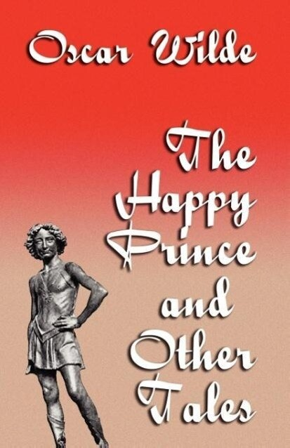 The Happy Prince and Other Tales als Taschenbuch