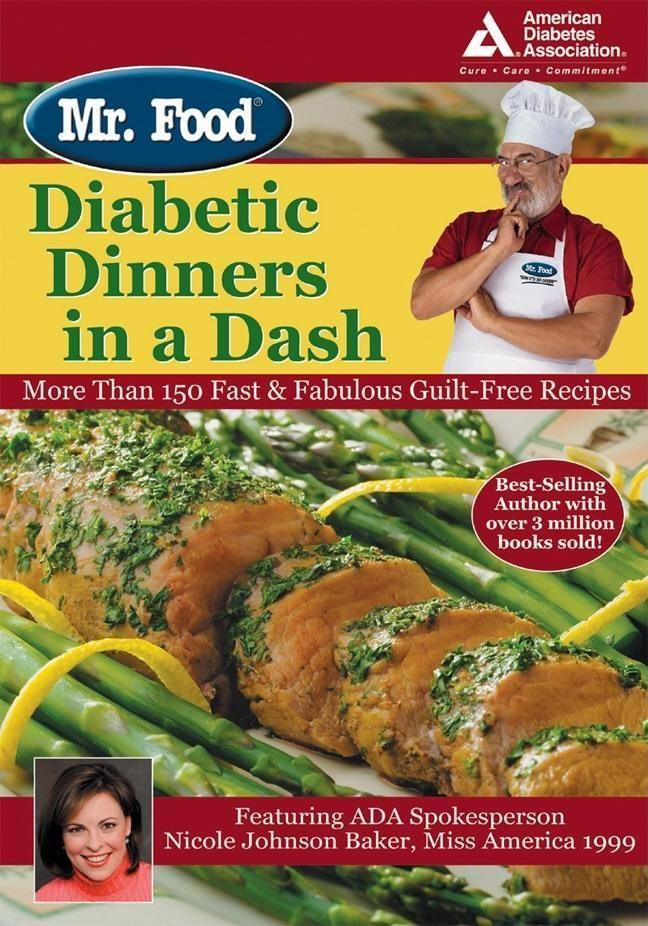 Mr. Food's Diabetic Dinners in a Dash: More Than 150 Fast & Fabulous Guilt-Free Recipes als Taschenbuch
