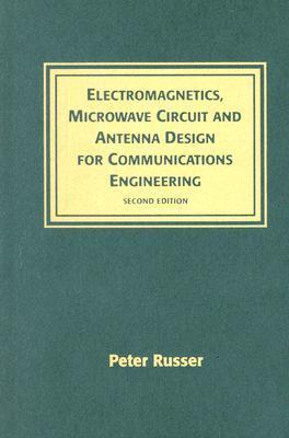 Electromagnetics, Microwave Circuit and Antenna Design for Communications Engineering, Second Edition als Buch