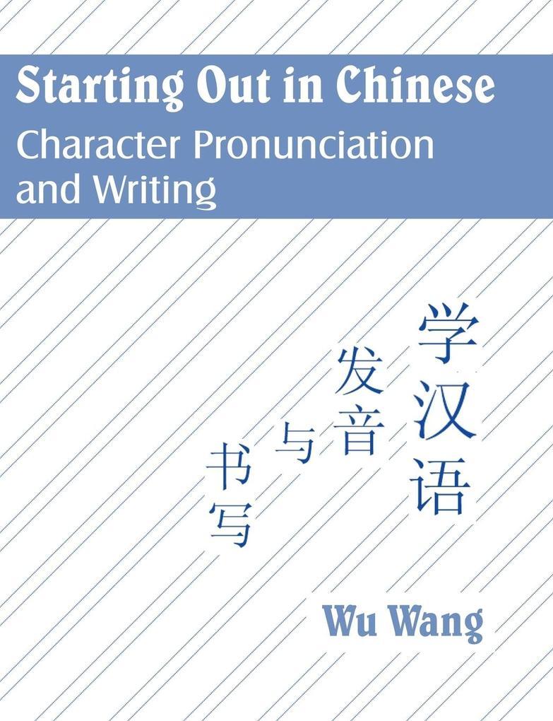 Starting Out in Chinese als Taschenbuch
