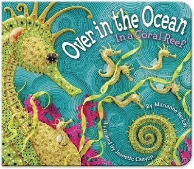 Over in the Ocean: In a Coral Reef als Buch