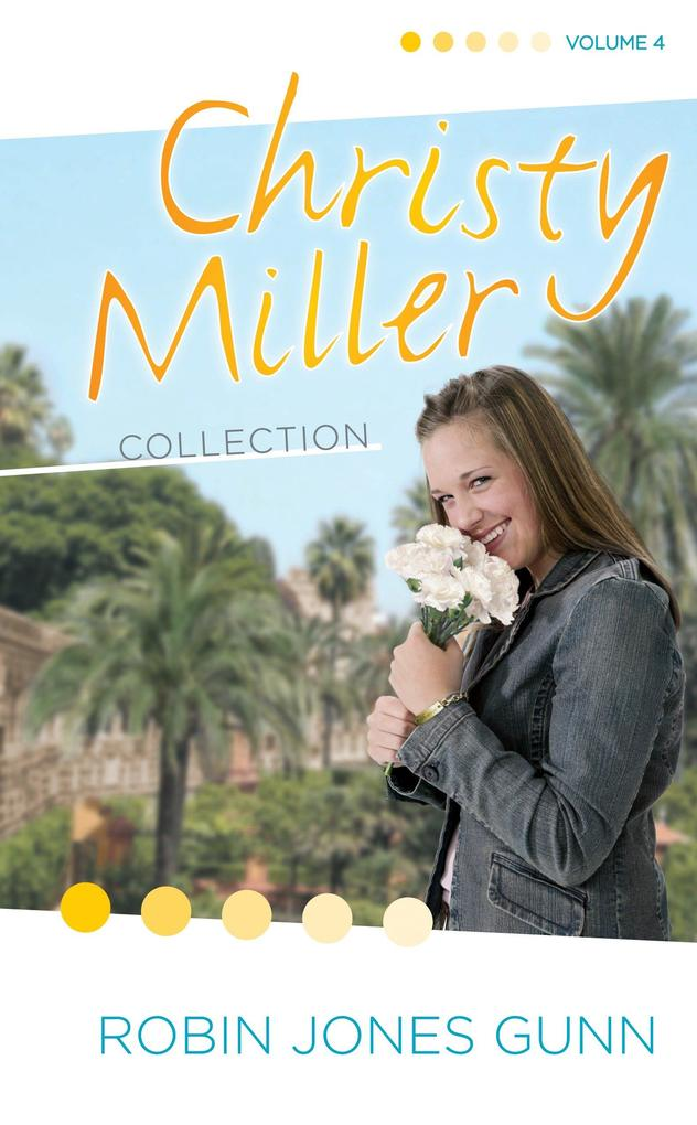 Christy Miller Collection Volume 4 als Buch