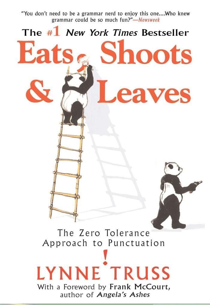 Eats, Shoots & Leaves: The Zero Tolerance Approach to Punctuation als Taschenbuch