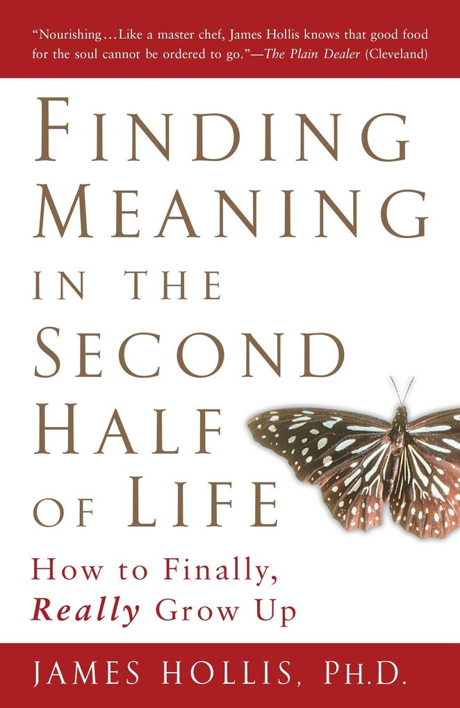 Finding Meaning in the Second Half of Life als Taschenbuch