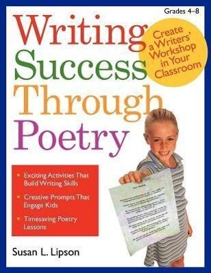 Writing Success Through Poetry: Create a Writers' Workshop in Your Classroom als Taschenbuch
