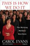 This Is How We Do It: The Working Mothers' Manifesto als Buch