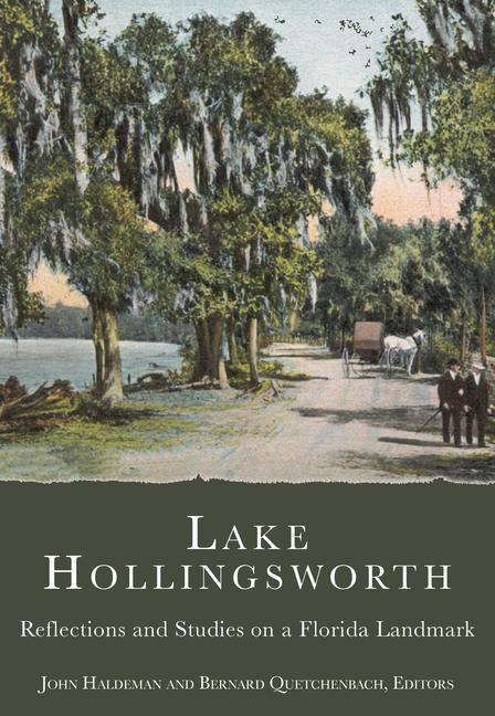Lake Hollingsworth: Reflections and Studies on a Florida Landmark als Taschenbuch
