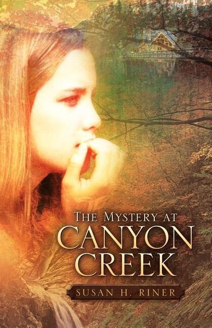 The Mystery at Canyon Creek als Taschenbuch