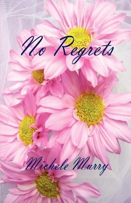 No Regrets als Taschenbuch