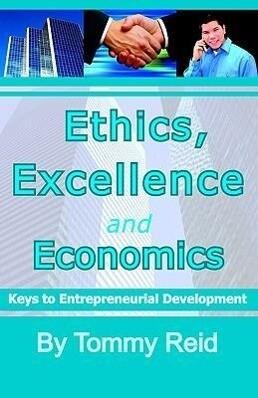 Ethics, Excellence and Economics als Taschenbuch