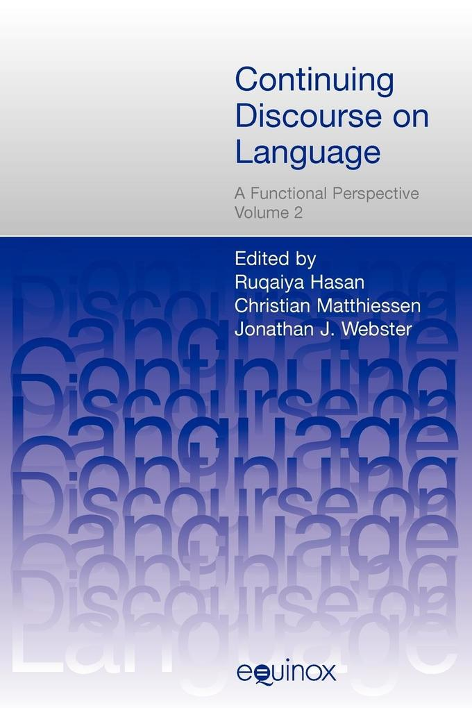 Continuing Discourse on Language, 2 volumes: A Functional Perspective als Taschenbuch